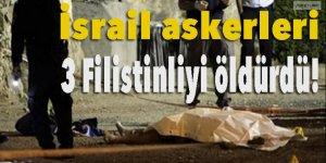 İsrail askerleri Kudüs'te 3 Filistinliyi öldürdü!