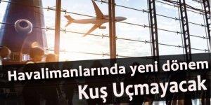 Havalimanında yeni dönem başladı! Kuş uçmayacak