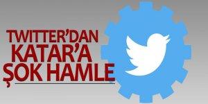 Twitter'dan Katar'a şok hamle