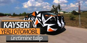 Kayseri yerli otomobil üretimine talip