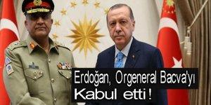 Erdoğan, Orgeneral Bacva'yı kabul etti!
