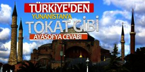 Türkiye'den Yunanistan'a tokat gibi Ayasofya cevabı