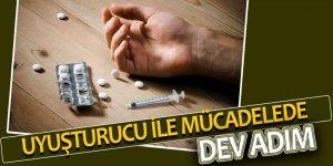 Uyuşturucu ile mücadelede dev adım