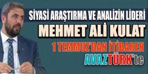 Siyasi araştırma ve analizlerin lideri Mehmet Ali Kulat da AVAZTÜRK ailesinde