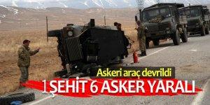 Askeri araç devrildi: Şehit ve yaralılar var
