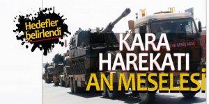 Afrin'e kara harekatı için hazırılıklar tamam!