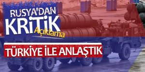 Türkiye ile Rusya S400 konusunda anlaştı