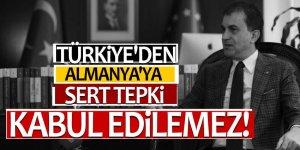 Türkiye'den Almanya'ya sert tepki: Kabul edilemez!