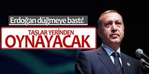 Erdoğan düğmeye bastı! Taşlar Yerinden Oynayacak