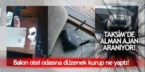 Taksim'e bildiri atan Alman ajan aranıyor
