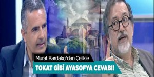 Murat Bardakçı'dan Çelik'e tokat gibi Ayasofya cevabı!
