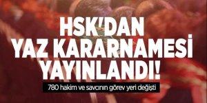 HSK'dan yaz kararnamesi yayınlandı! 780 hakim ve savcının görev yeri değişti