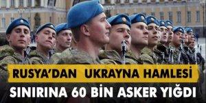 Rusya: 60 bin askeri sınıra yığdı!