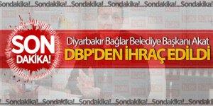 Diyarbakır Bağlar Belediye Başkanı Akat, DBP'den ihraç edildi