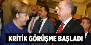 Cumhurbaşkanı Erdoğan ile Angela Merkel arasında kritik görüşme!