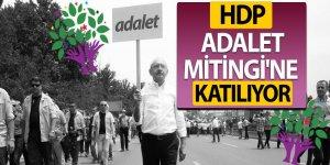 HDP, Adalet Mitingi'ne katılıyor