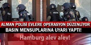 Alman polisi bütün evlere operasyon düzenliyor!