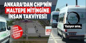 Ankara'dan CHP'nin Maltepe mitingine resmi araçlarla insan takviyesi!