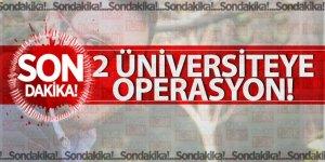 2 üniversiteye operasyon! 72 kişi gözaltında