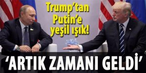 Trump'tan Putin'e yeşil ışık