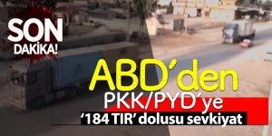 ABD'den PKK/PYD'ye '184 TIR' dolusu sevkiyat!