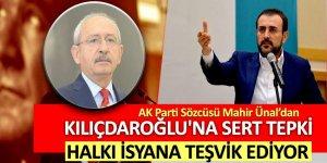 'Kılıçdaroğlu halkı isyana teşvik ediyor'