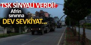TSK sinyali verdi! Afrin sınırına dev sevkiyat...