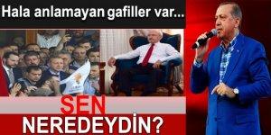 Erdoğan: Hala 15 Temmuz'u anlamayan gafiller var