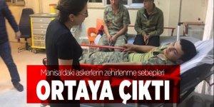 Manisa'daki askerlerin zehirlenme sebepleri ortaya çıktı
