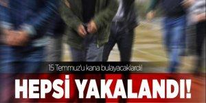 15 Temmuz'u kana bulayacak olan teröristler yakalandı