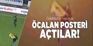 Galatasaray maçında Öcalan posteri açtılar!
