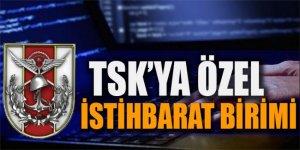TSK'ya özel istihbarat birimi kurulacak