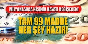 99 maddelik yol haritası hazır! Erdoğan duyuracak…