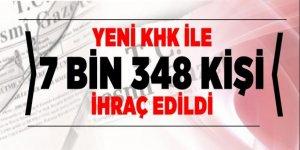 7 bin 348 kişi ihraç edildi