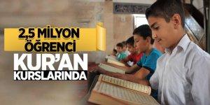 2,5 milyon öğrenci Kur'an kurslarında