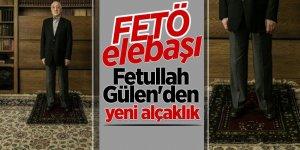 FETÖ elebaşı Fetullah Gülen'den yeni alçaklık