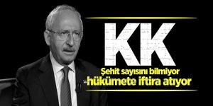 KK: Şehit sayısını bilmiyor, hükümete iftira atıyor
