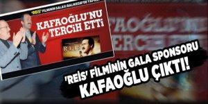 'Reis' filminin gala sponsoru Kafaoğlu çıktı