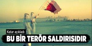 Katar açıkladı: Bu bir terör saldırısıdır