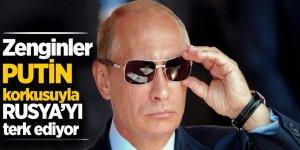 Zenginler, Putin korkusuyla Rusya'yı terk ediyor