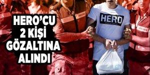 'Hero'  tişörtünü giyen 2 kişi gözaltına alındı