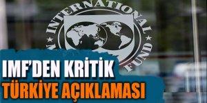 IMF'den kritik Türkiye açıklaması!