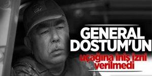 General Dostum'un uçağına iniş izni verilmedi