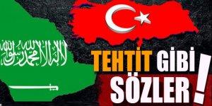Suudi Arabistan'dan Türkiye'ye tehdit gibi sözler!