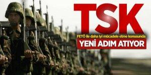 TSK, FETÖ ile mücadele için yeni adım atıyor