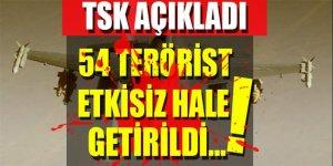 54 terörist öldürüldü...