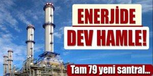 79 yeni elektrik santrali faaliyete başladı