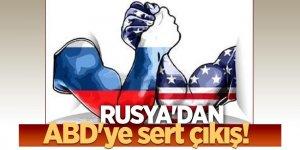 Rusya'dan ABD'ye sert çıkış!