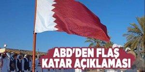 ABD'den flaş Katar açıklaması
