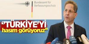 Almanya İstihbarat Teşkilatı Başkanı: 'Türkiye'yi hasım görüyoruz'